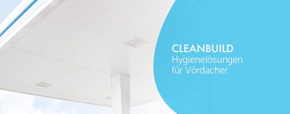 Hygienelösungen für Vordacher